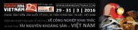 The 3rd edition of Mining Vietnam, will be staged in, Hanoi, from the 29 - 31 March 2016 at the International Center for Exhibition (ICE), Cultural Palace, Hanoi.